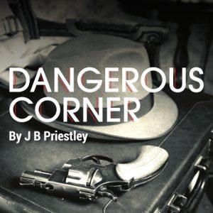 Charity Theatre Production - JB Priestley Dangerous Corner